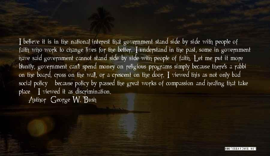 Spend The Money Quotes By George W. Bush