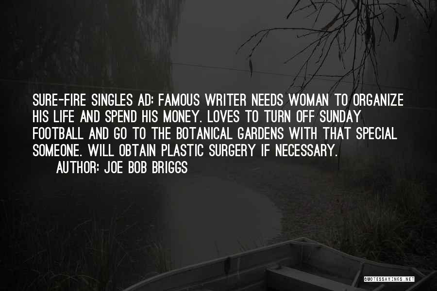 Spend The Money Quotes By Joe Bob Briggs