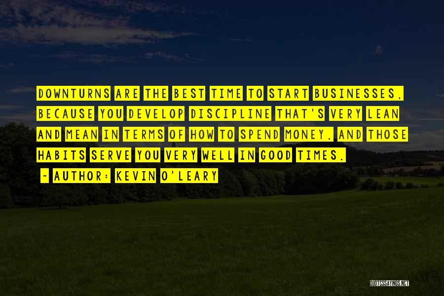 Spend The Money Quotes By Kevin O'Leary