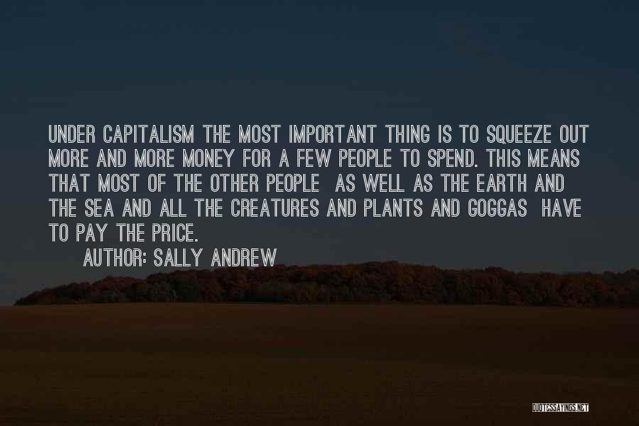 Spend The Money Quotes By Sally Andrew