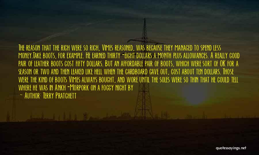 Spend The Money Quotes By Terry Pratchett