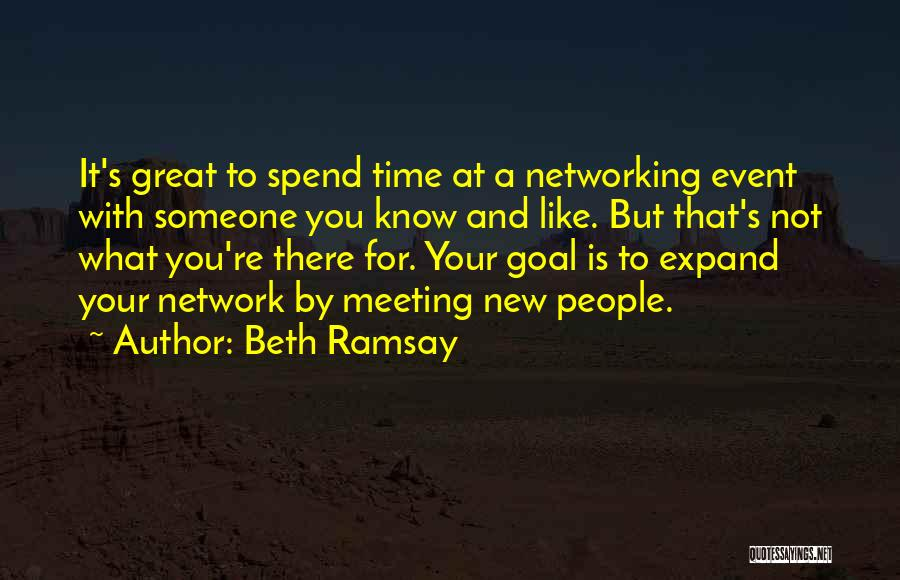 Spend Time With Someone Quotes By Beth Ramsay