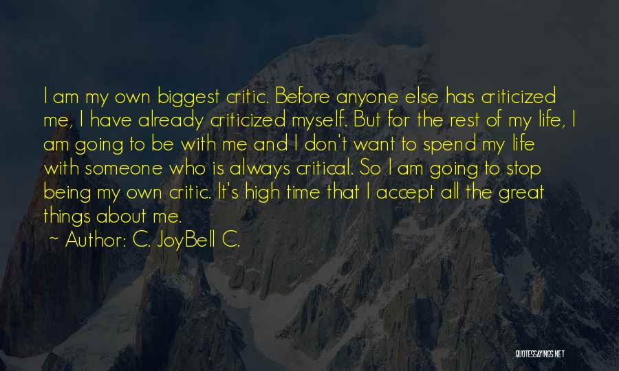 Spend Time With Someone Quotes By C. JoyBell C.
