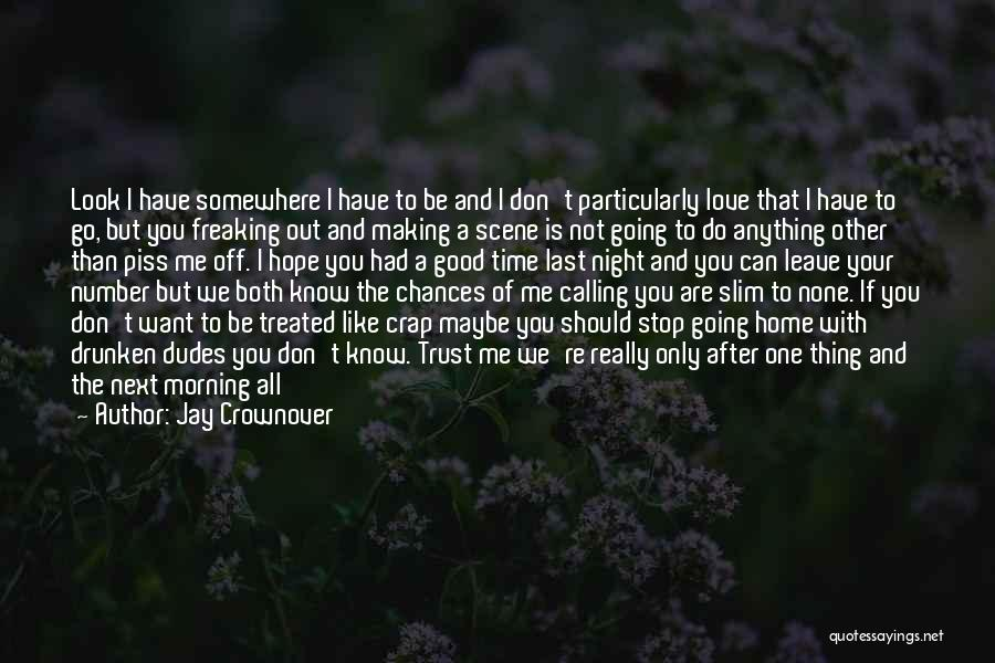 Spend Time With Someone Quotes By Jay Crownover