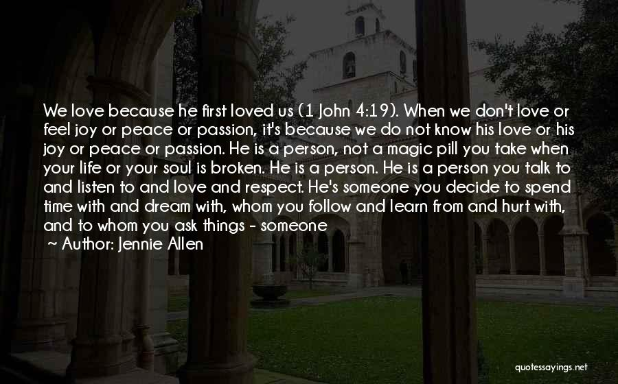 Spend Time With Someone Quotes By Jennie Allen