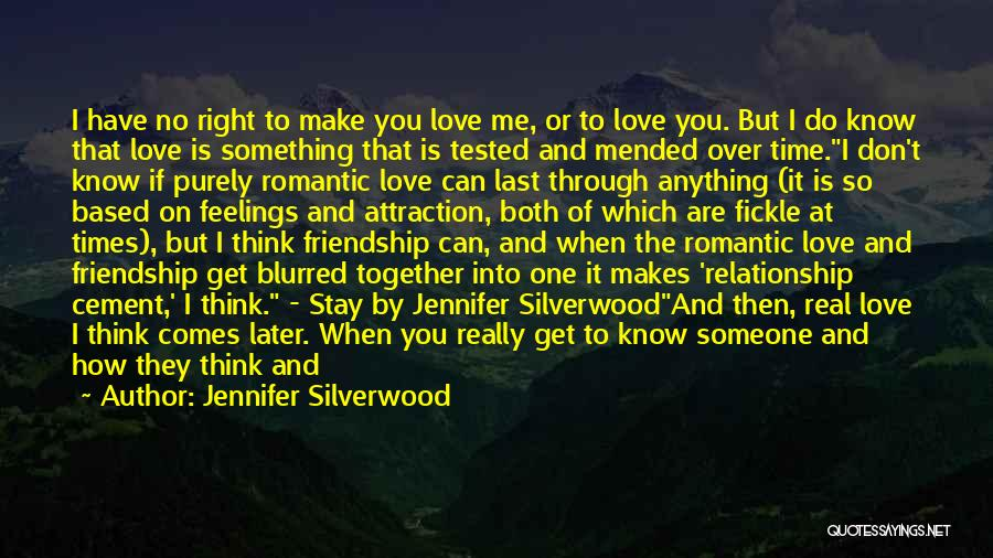 Spend Time With Someone Quotes By Jennifer Silverwood