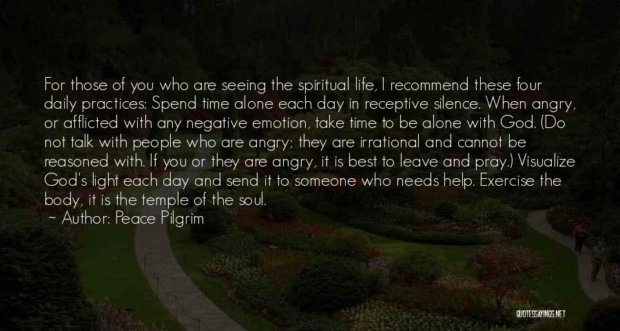 Spend Time With Someone Quotes By Peace Pilgrim