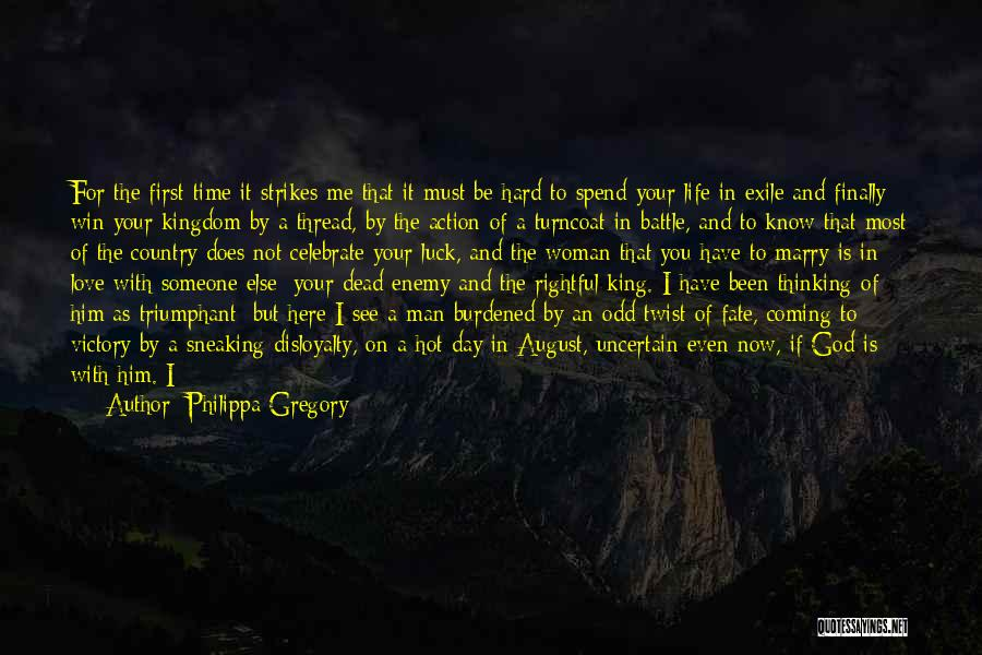 Spend Time With Someone Quotes By Philippa Gregory
