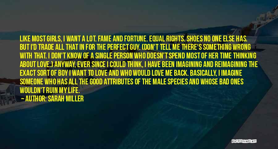 Spend Time With Someone Quotes By Sarah Miller