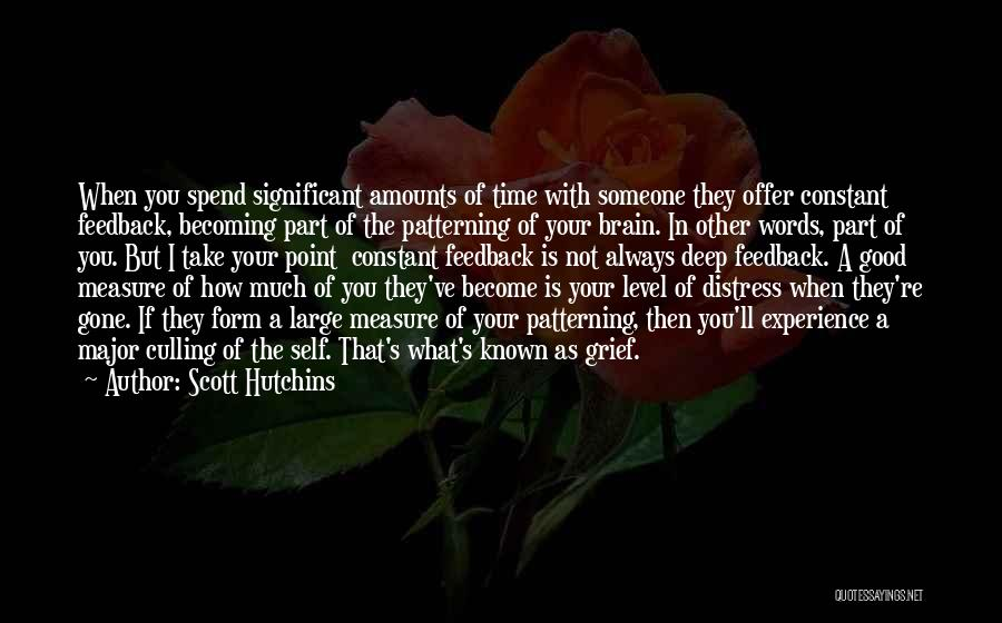 Spend Time With Someone Quotes By Scott Hutchins