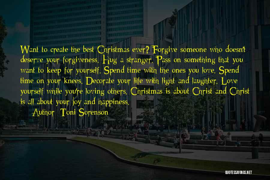 Spend Time With Someone Quotes By Toni Sorenson