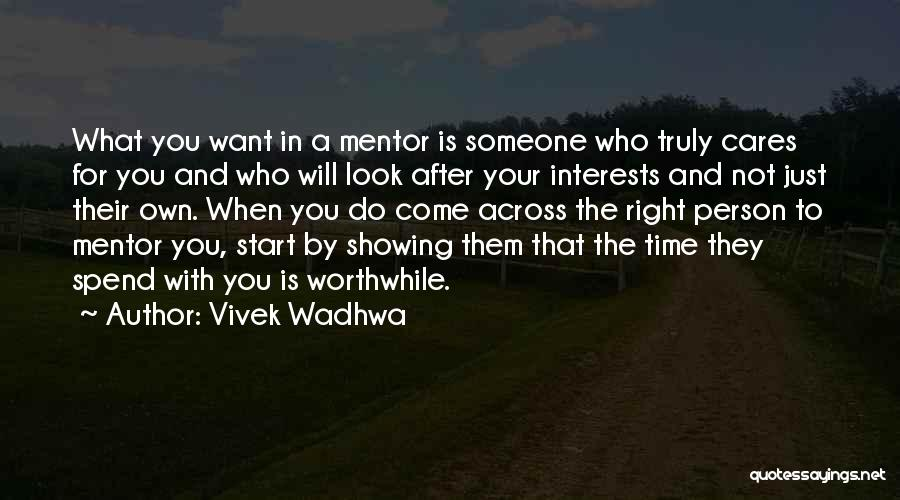 Spend Time With Someone Quotes By Vivek Wadhwa
