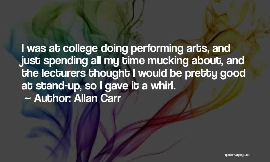 Spending All My Time Quotes By Allan Carr