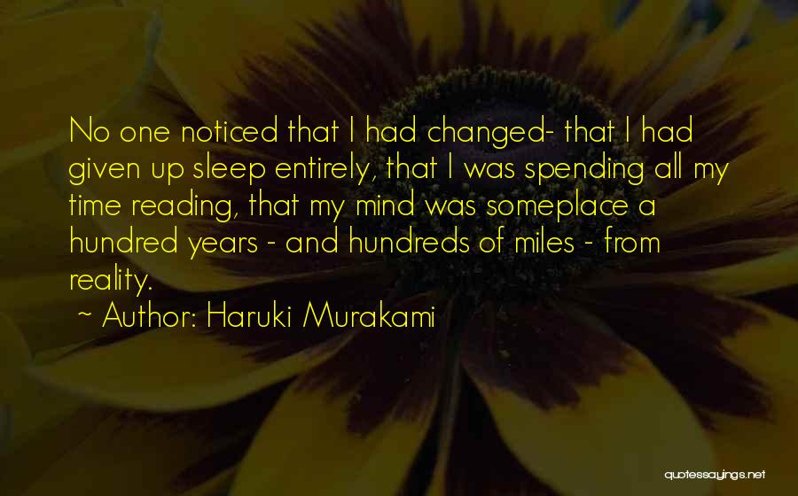 Spending All My Time Quotes By Haruki Murakami