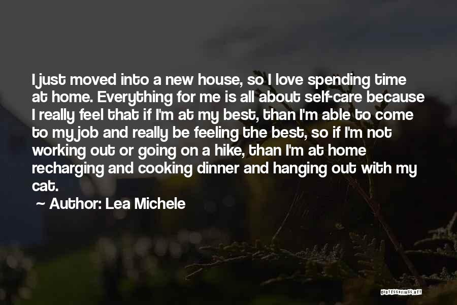 Spending All My Time Quotes By Lea Michele