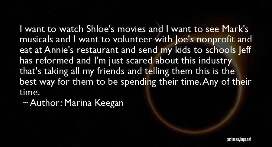 Spending All My Time Quotes By Marina Keegan