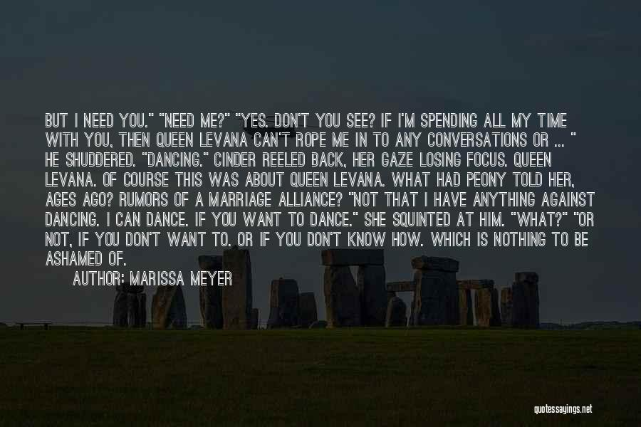 Spending All My Time Quotes By Marissa Meyer