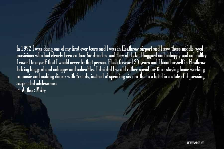 Spending All My Time Quotes By Moby