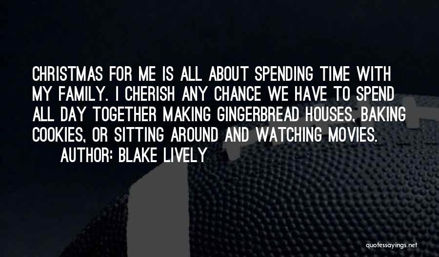 Spending Christmas Without You Quotes By Blake Lively