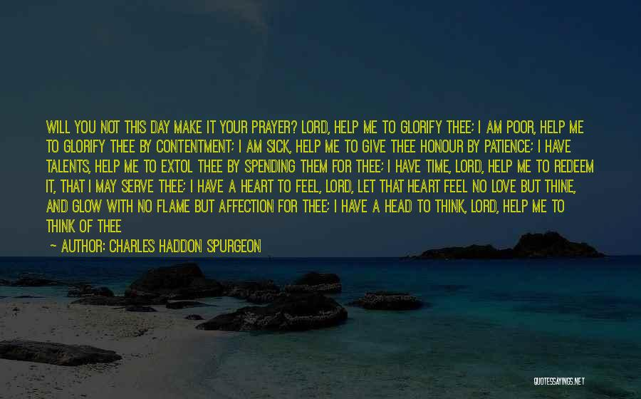 Spending The Day With Someone You Love Quotes By Charles Haddon Spurgeon