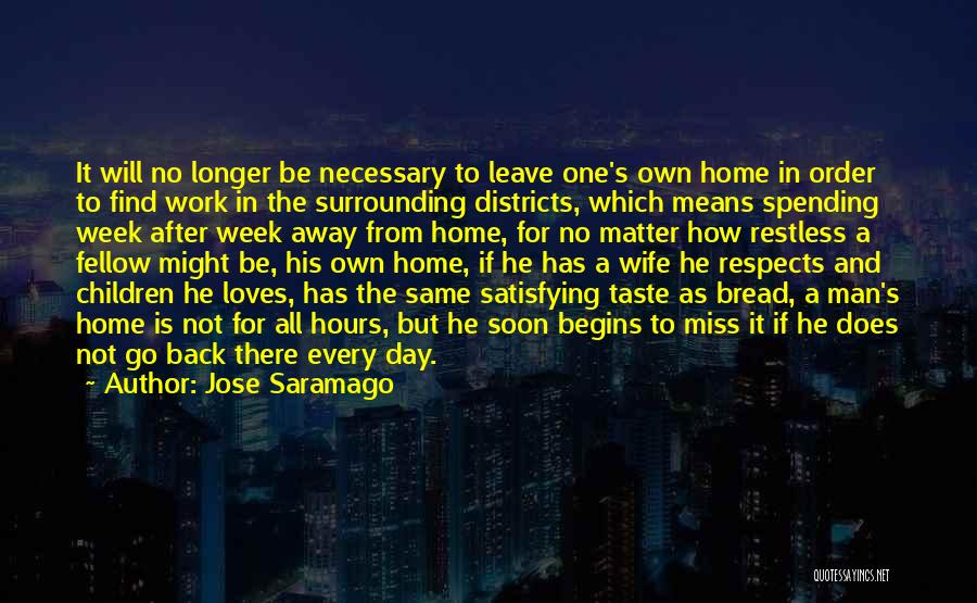 Spending The Day With Someone You Love Quotes By Jose Saramago