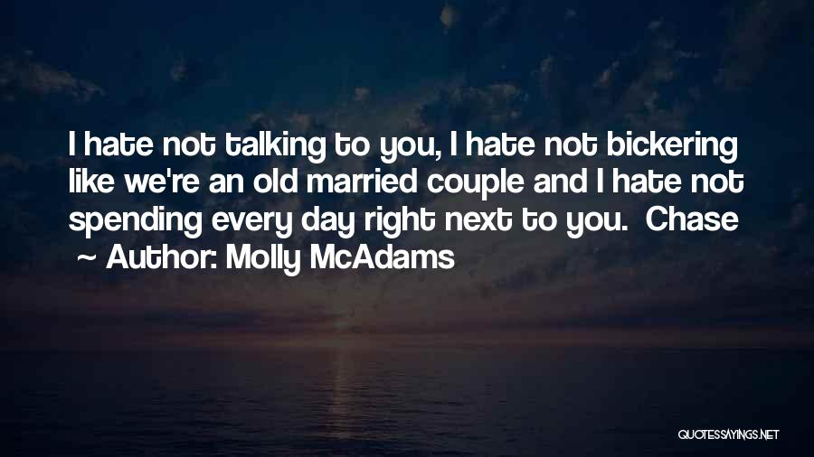 Spending The Day With Someone You Love Quotes By Molly McAdams
