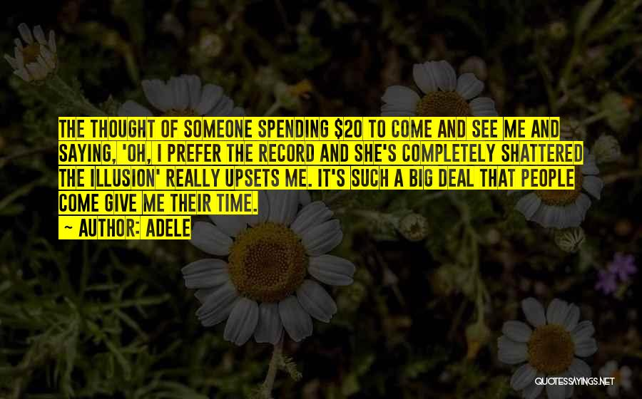 Spending Time On Yourself Quotes By Adele