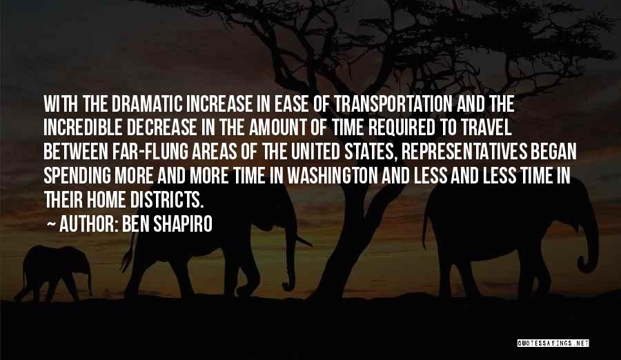 Spending Time On Yourself Quotes By Ben Shapiro