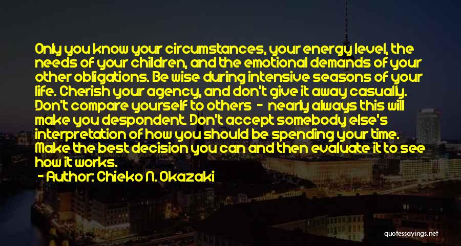 Spending Time On Yourself Quotes By Chieko N. Okazaki
