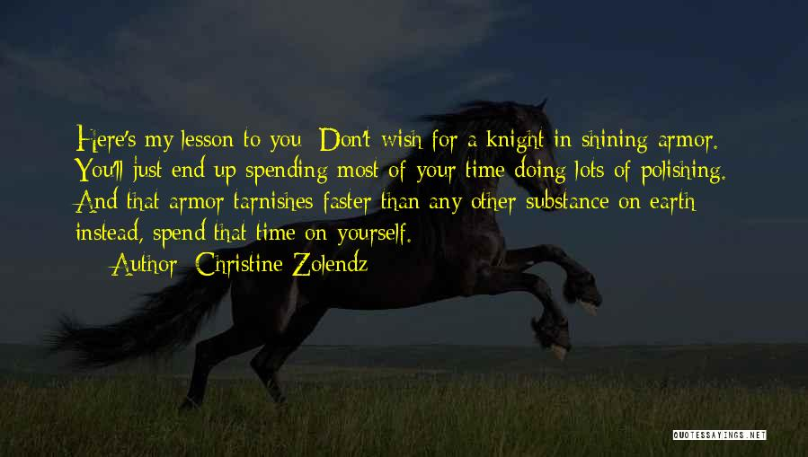 Spending Time On Yourself Quotes By Christine Zolendz