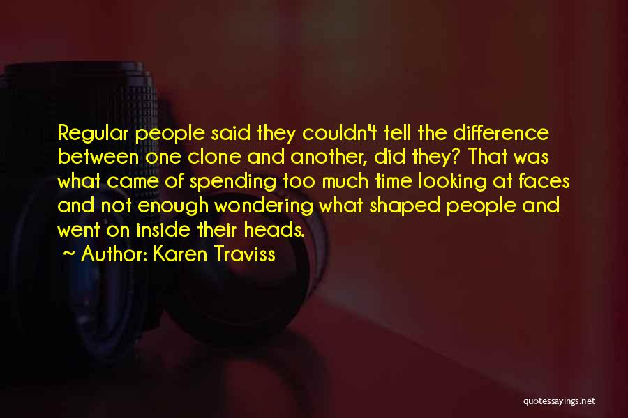 Spending Time On Yourself Quotes By Karen Traviss