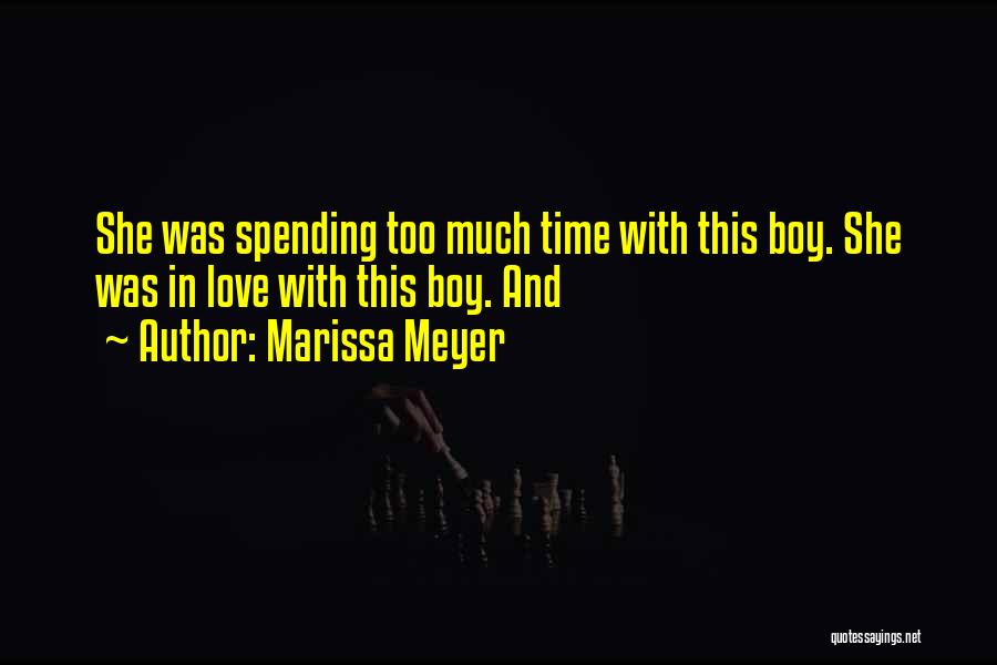 Spending Time On Yourself Quotes By Marissa Meyer