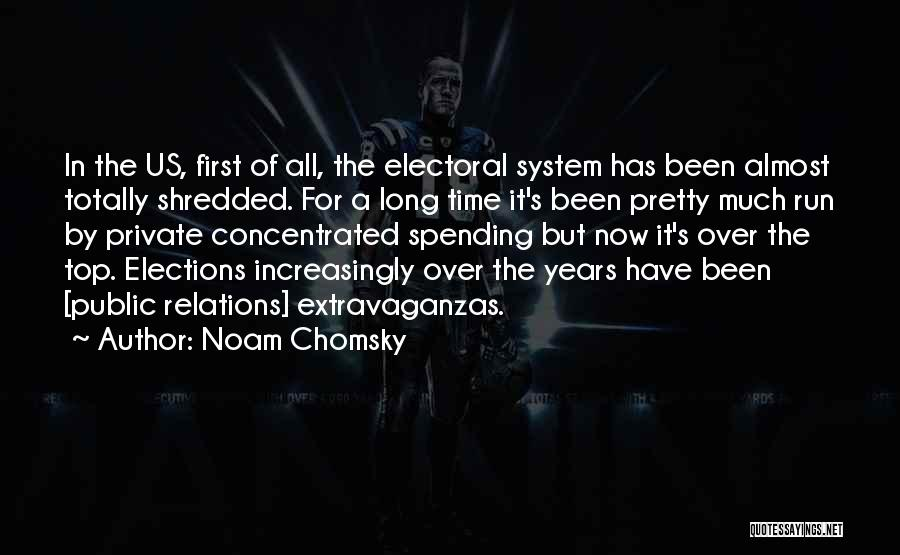 Spending Time On Yourself Quotes By Noam Chomsky