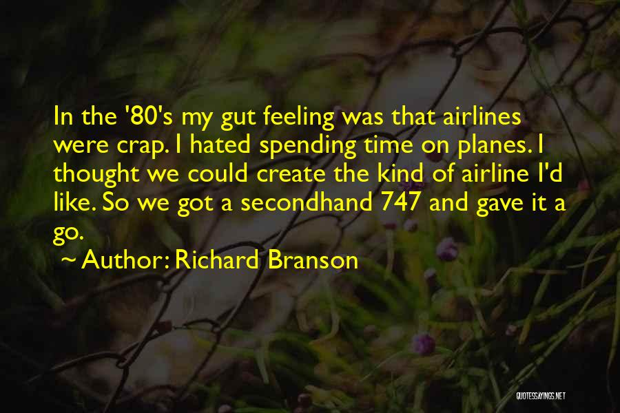 Spending Time On Yourself Quotes By Richard Branson