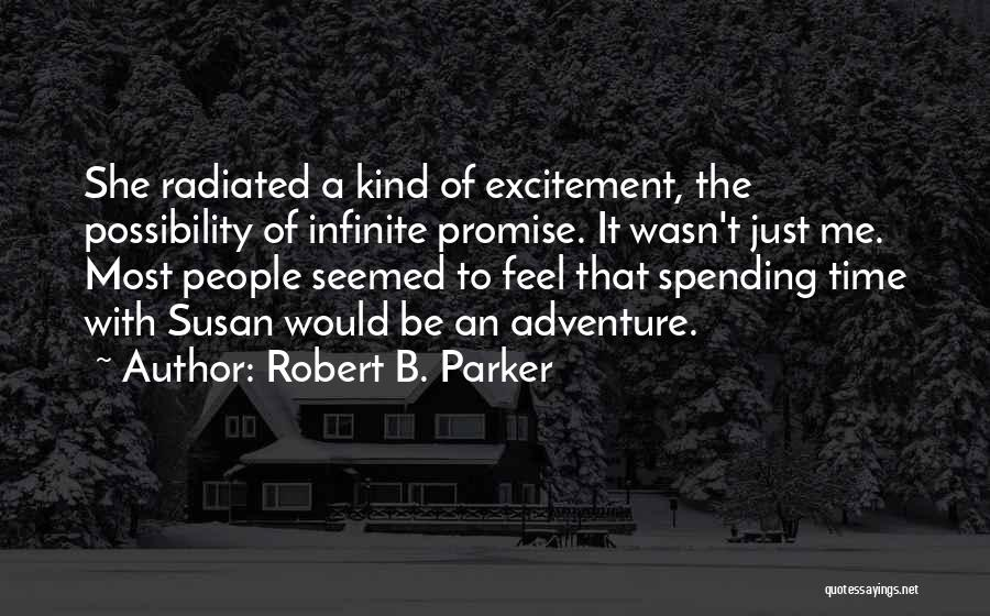 Spending Time On Yourself Quotes By Robert B. Parker