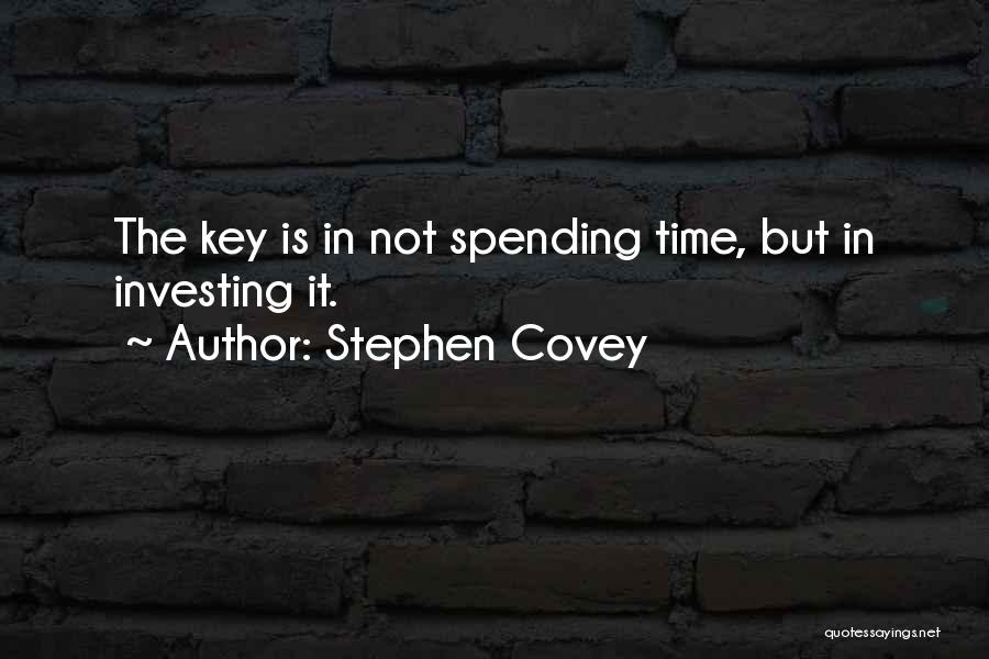 Spending Time On Yourself Quotes By Stephen Covey