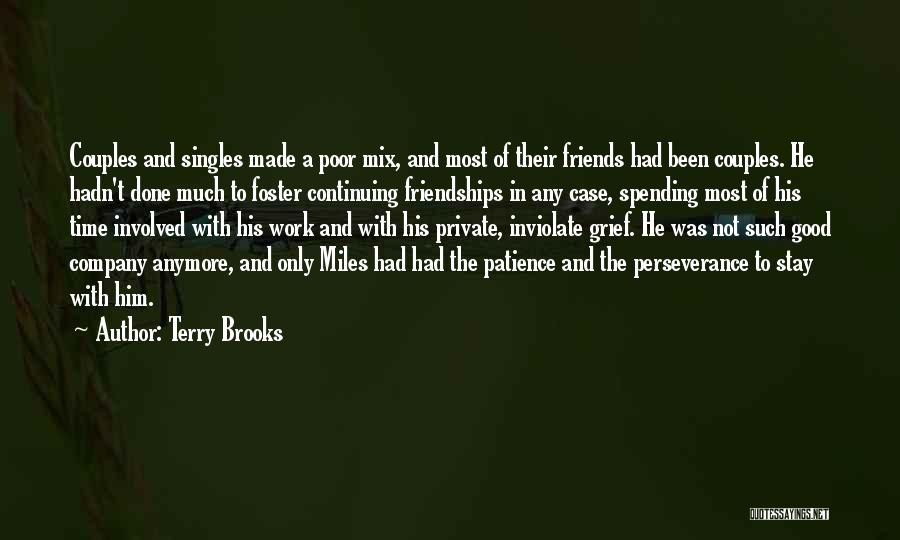 Spending Time On Yourself Quotes By Terry Brooks