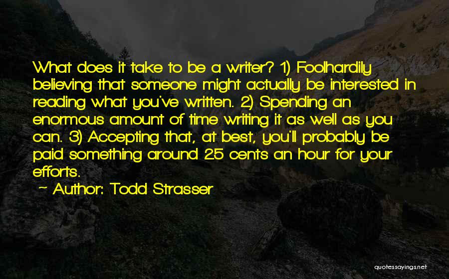 Spending Time On Yourself Quotes By Todd Strasser