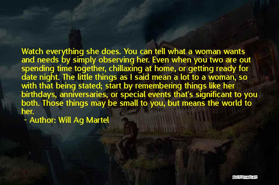 Spending Time On Yourself Quotes By Will Ag Martel