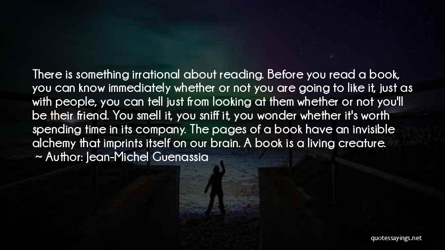 Spending Time With Your Best Friend Quotes By Jean-Michel Guenassia