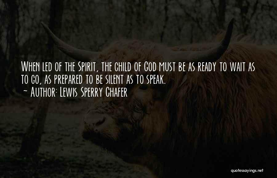 Sperry Quotes By Lewis Sperry Chafer