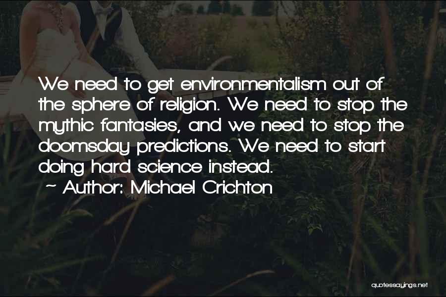 Sphere Michael Crichton Quotes By Michael Crichton