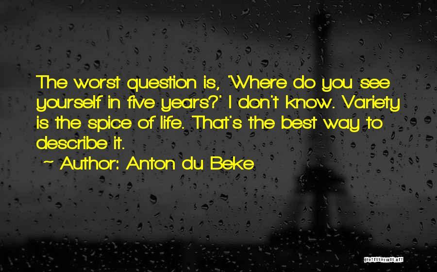 Spice 1 Quotes By Anton Du Beke
