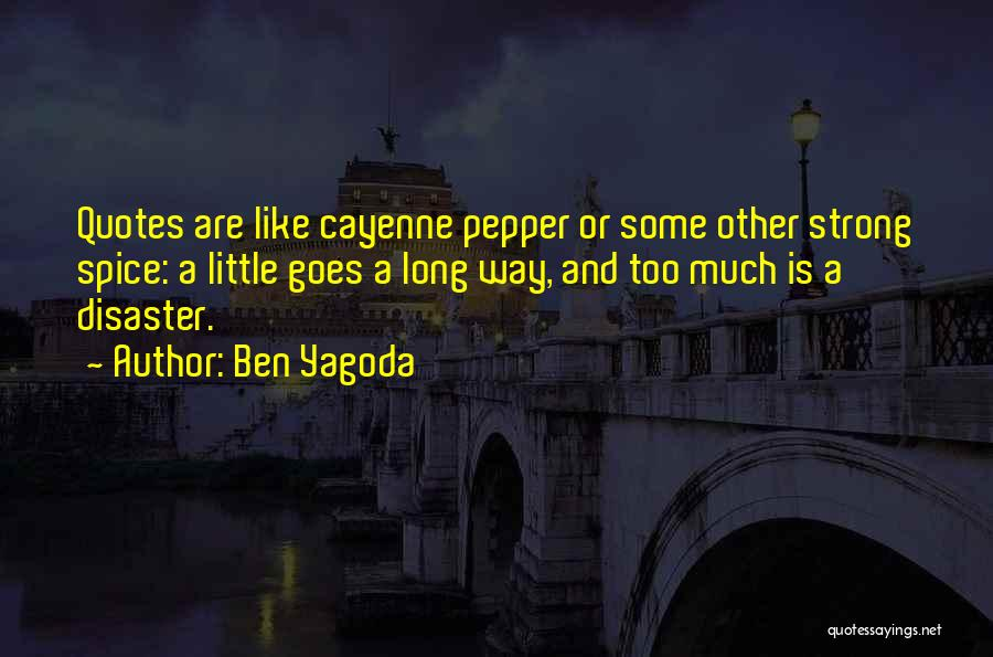 Spice 1 Quotes By Ben Yagoda