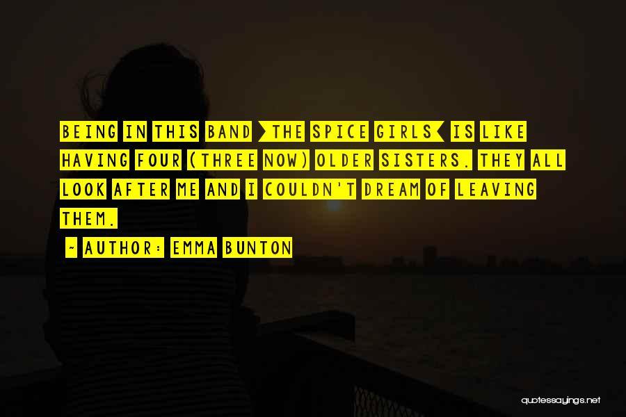 Spice 1 Quotes By Emma Bunton