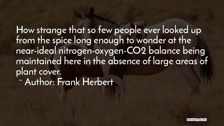 Spice 1 Quotes By Frank Herbert