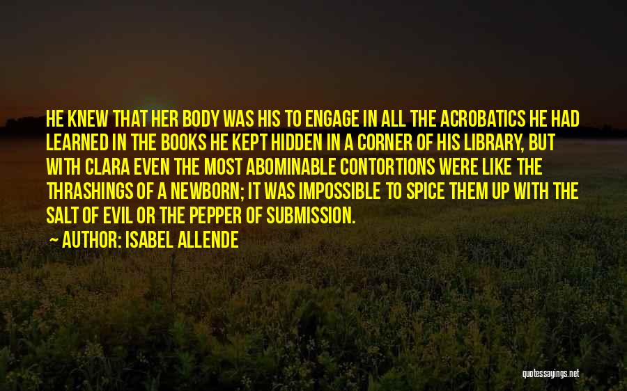 Spice 1 Quotes By Isabel Allende