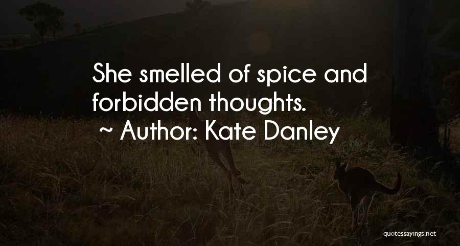 Spice 1 Quotes By Kate Danley