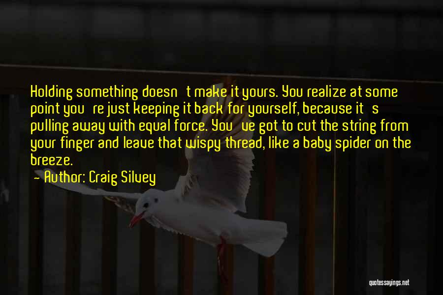 Spider Baby Quotes By Craig Silvey