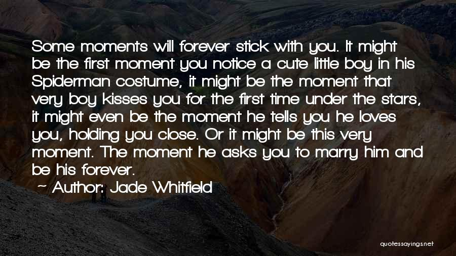 Spiderman 3 Love Quotes By Jade Whitfield